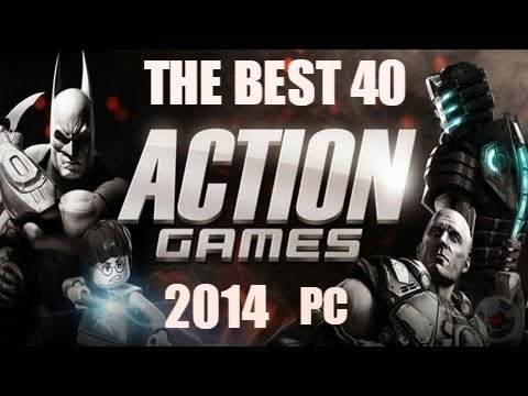 the best 40 action games 2014 pc youtube. Black Bedroom Furniture Sets. Home Design Ideas