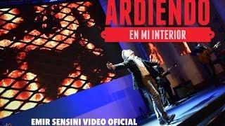 vuclip EMIR SENSINI - ARDIENDO EN MI INTERIOR - OFICIAL HD