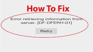 """How to Fix """"Error retrieving information from server [DF-DFERH-01]"""" Google Play Store Error ?"""