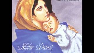 Mother Dear O Pray for Me - With lyrics - Robin and Robert Kochis
