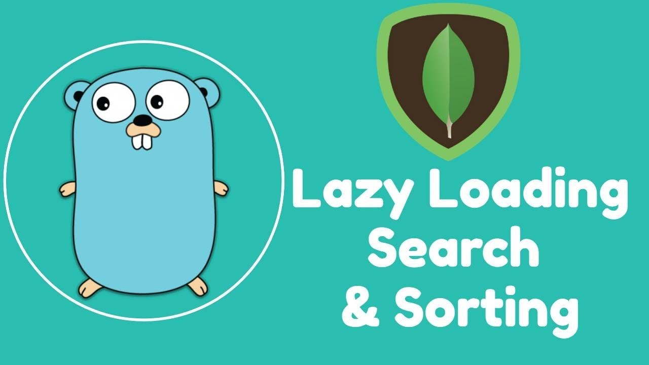 Golang Rest API - Lazy Loading, Search & Sorting using MongoDB
