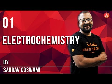 Electrochemistry Lecture 1   Class 12 Chemistry   LIVE Daily   IIT JEE Main  & Advanced Preparation
