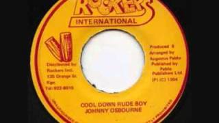 johnny osbourne   cool down rude boy