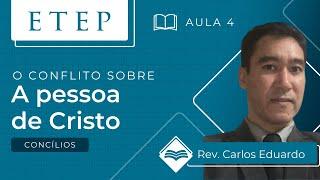 ETEP | Aula 4 -  A Pessoa de Cristo - Pr. Carlos Eduardo