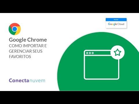 Como importar e gerenciar seus favoritos no Google Chrome