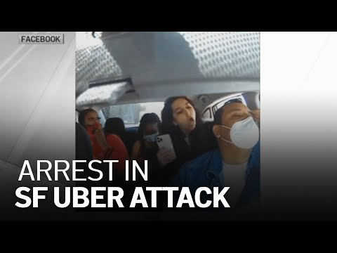 Woman Arrested in San Francisco Uber Attack: Police
