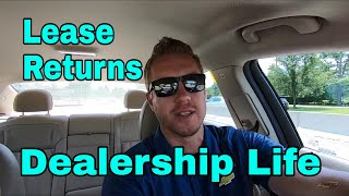 Dealership Life - Lease Returns