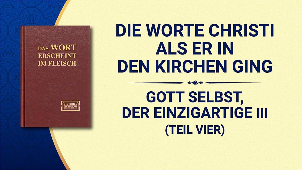 Das Wort Gottes   Gott Selbst, der Einzigartige III Gottes Autorität (II) (Teil Vier)