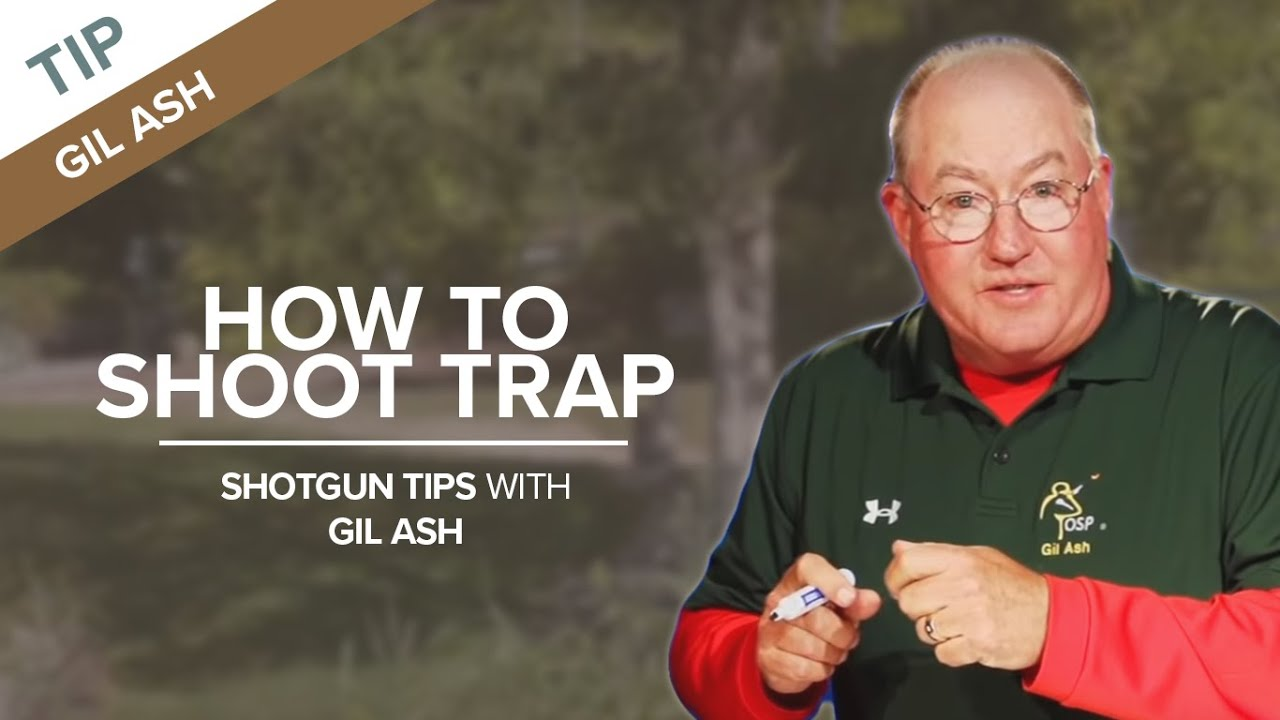 How to Shoot Trap | Shotgun Tips with Gil Ash - YouTube