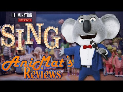 Sing - AniMat's Reviews