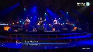 La noche sin ti - Los Huayra - Ecos de mi tierra
