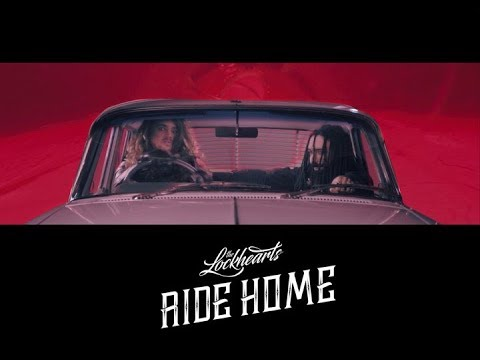 The Lockhearts -  Ride Home OFFICIAL VIDEO