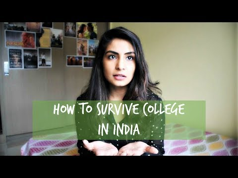 How to Survive College in India (Part 1)