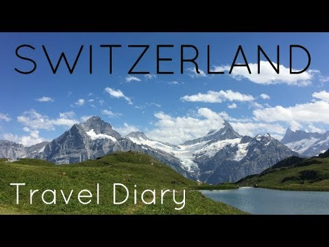 Switzerland | Travel Diary