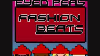 THE BLACK EYED PEAS - Fashion Beats