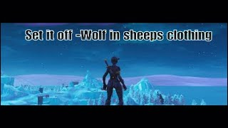 Set It Off Wolf In Sheep S Clothing Fortnite Montage 100 Subscribers Special