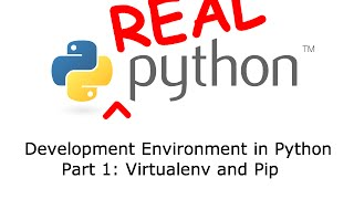 Development Environment in Python - Part 1: Virtualenv and Pip