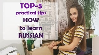 TOP-5 practical tips: How to learn Russian language