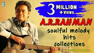 AR Rahman Super Hit Best Soulful Melody Audio Jukebox