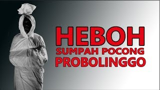 Download Video VIRAL SUMPAH POCONG DI PROBOLINGGO #VIDEO LENGKAP MP3 3GP MP4