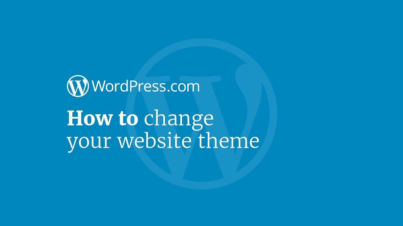 WordPress Tutorial: How to Change Your Website Theme on WordPress ...