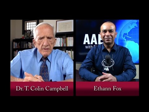 AAE tv | Wholism | The Secret To A Long And Healthy Life | Dr T Colin Campbell | 8.6.16