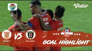Borneo FC (6) vs Bali United (0) - Goal Highlight | Shopee Liga 1