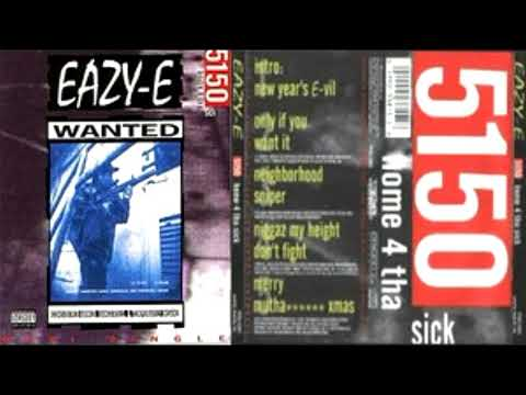 EazyE – Only If You Want It Naughty  Nature Clean Mix Version