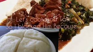 Let&#39s cook Kenyan Ugali&ampKuKu(Chicken )for Lunch And Talk,Why I Blocked Him!