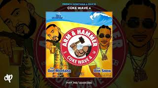 French Montana & Max B - Treat Em Right [Coke Wave 4]