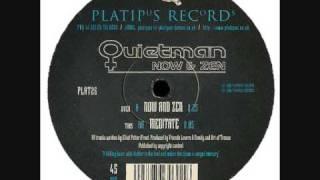 Quietman - Now & Zen