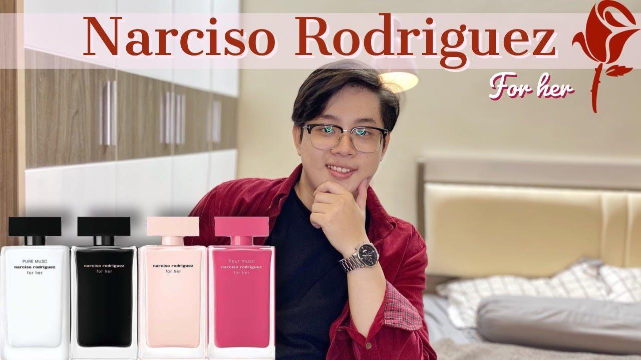 Top 1 nước hoa cho các chị em - NARCISO RODRIGUEZ for her (EDT - EDP - Pure Musc - Fleur Musc)