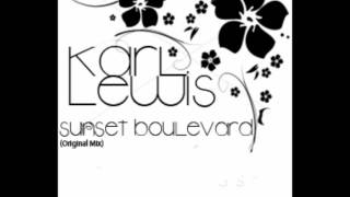 Karl Lewis - Sunset Boulevard (Original Mix)