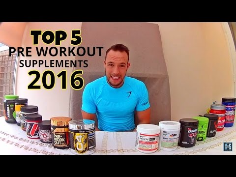 top 5 PRE WORKOUT Supplements 2016