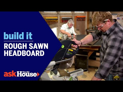 Build It | Rough Sawn Headboard