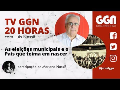 22.10.2020   TV GGN 20h: As eleições municipais e o País que teima em nascer