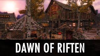 Skyrim Mod: Dawn of Riften