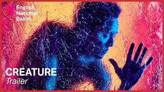 Creature by Akram Khan: Trailer | English National Ballet