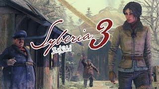 Syberia 3 Прохождение На Русском #1 — СИБИРЬ 3!