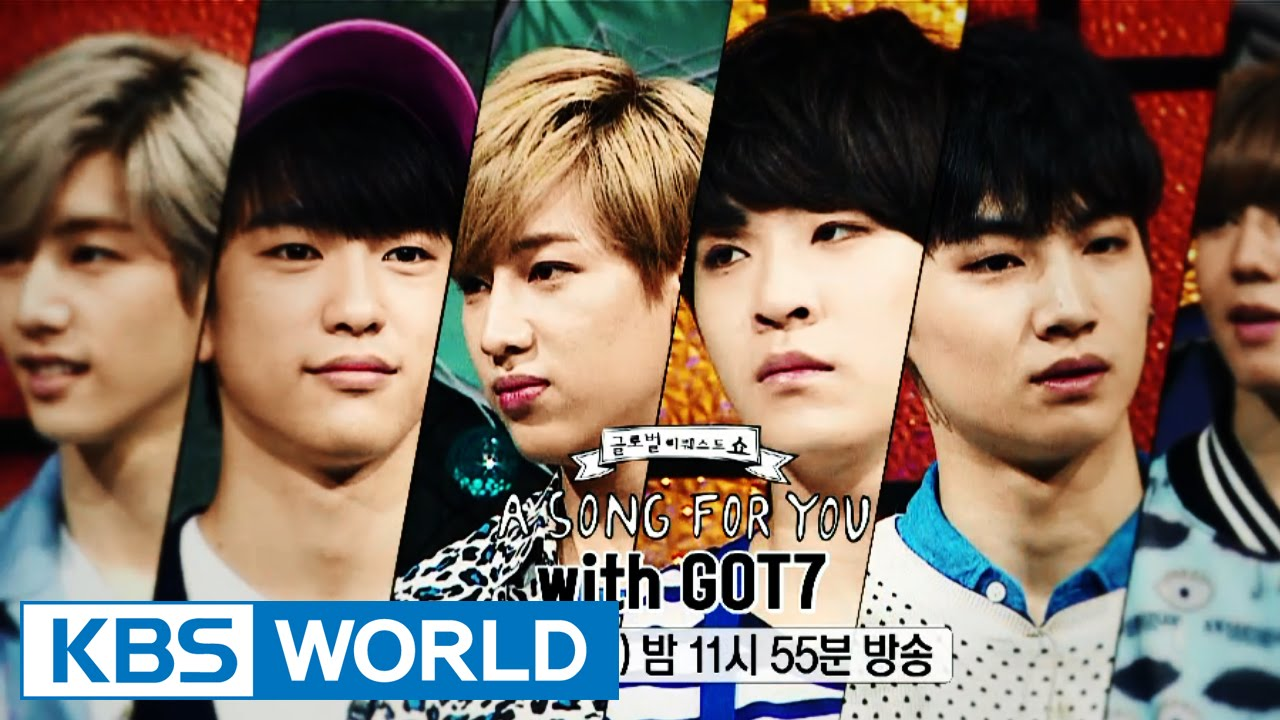Global Request Show: A Song For You 4 got7 vostfr