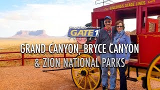 Gate 1 Grand Canyon, Bryce Canyon and Zion National Parks