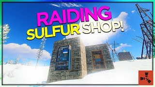 RAIDING a SOLD OUT Sulfur SHOP! (SOLO VANILLA RUST #5 S37)