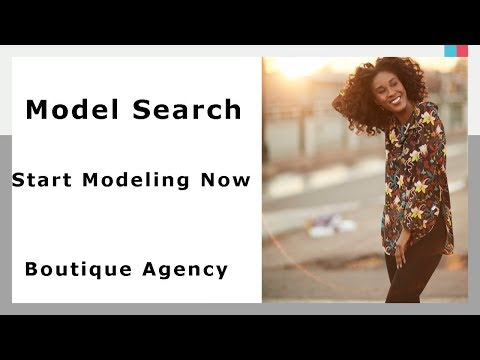 Model Search I Start Modeling Now I At A Boutique Agency