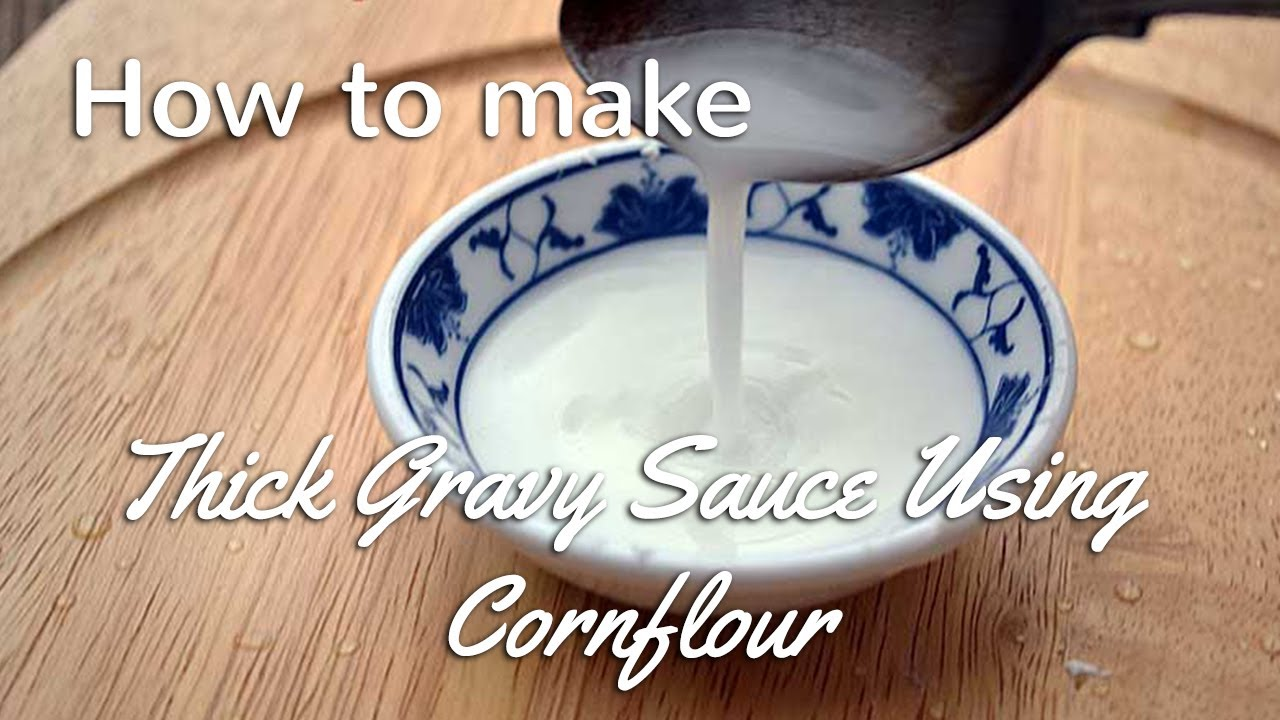 How To Thicken Sauce With Cornflour Cooking Tips