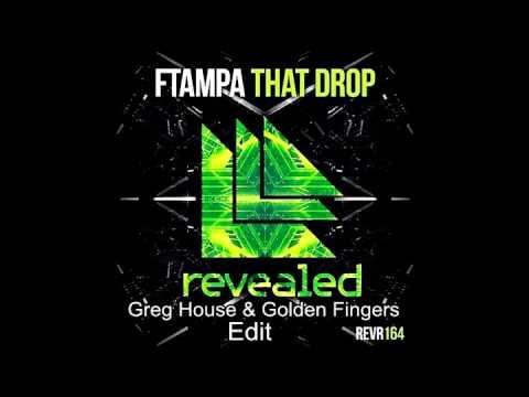 FTampa That Drop (Greg House Golden Fingers Edit)