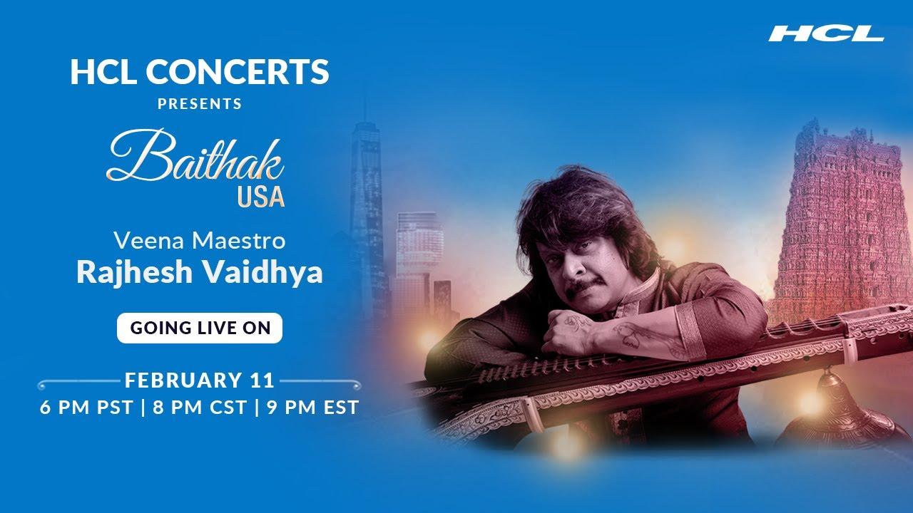 HCL Concerts presents Baithak USA Ep: 8 - Rajhesh Vaidhya