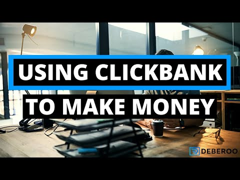 How to Use Clickbank To Make Money Fast in 2020 [Tutorial]