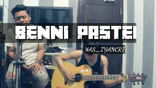 BENNI PASTEH-ANWAR Al-ABROR (LIVE COVER)