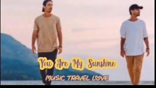 You Are My Sunshine – Music Travel Love | Lyrics