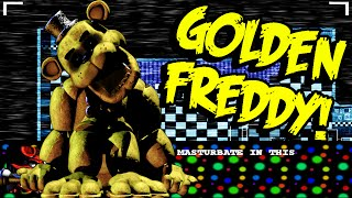 PLAY AS GOLDEN FREDDY!! | Golden Freddy